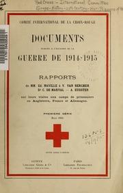 Documents publiés à l-occasion de la guerre de 1914-1915: Rapports