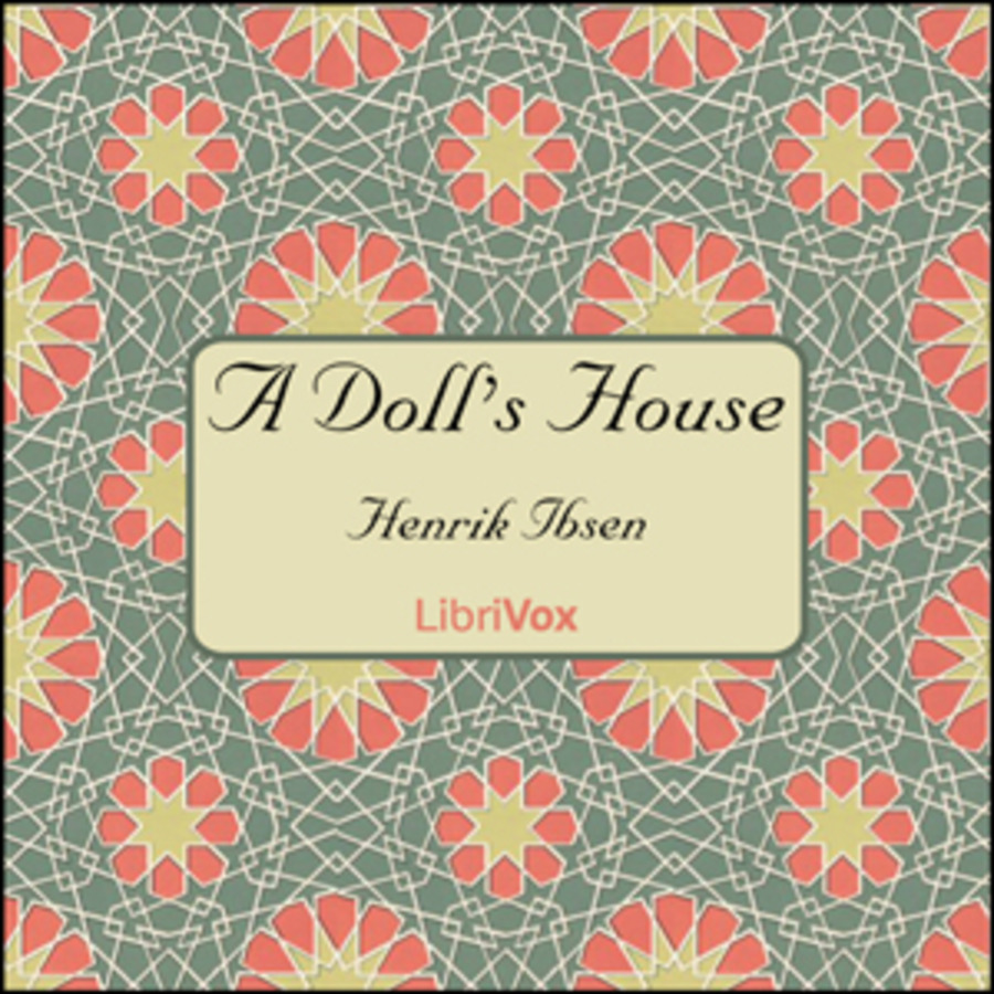 A Doll S House Henrik Ibsen Free Download Borrow And Streaming