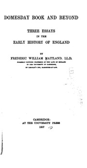 Why The History Of English Law Is Not Written And Inaugural  Domesday Book And Beyond Three Essays In The Early History Of England