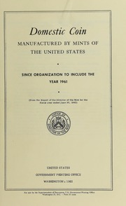 Domestic Coin Manufactured by Mints of the United States