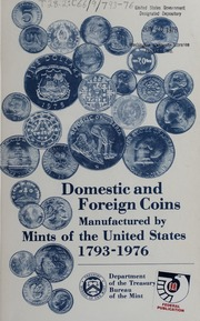 Domestic Coin Manufactured by Mints of the United States, 1793-1976
