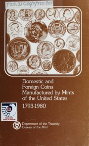 Domestic Coin Manufactured by Mints of the United States, 1793-1980