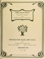 The Don Peu numismatic library and other featured consignors : fifteenth mail bid sale of numismatic literature. [12/05/1992]