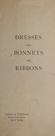 Dresses and bonnets and ribbons