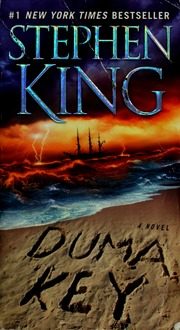 Duma Key A Novel King Stephen 1947 Free Download Borrow