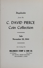 Duplicates from the C. David Pierce Coin Collection