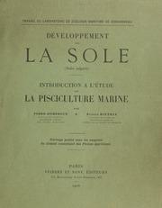 Développement de la sole (Solea vulgaris) : introduction à l-étude de la pisciculture marine