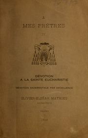 Dévotion à la sainte Eucharistie, dévotion sacerdotale par excellence