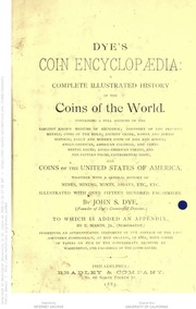 Dye's coin encyclopædia: a complete illustrated history of the coins of the world