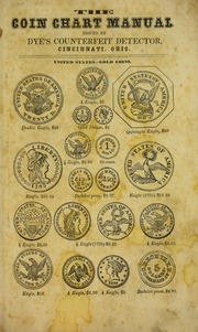 Dye's Gold and Silver Coin Chart Manual