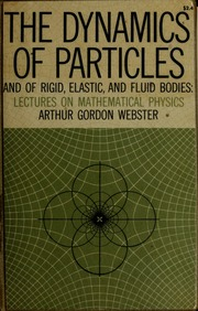 The dynamics of particles and of rigid plastic, and fluid bodies