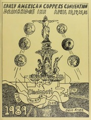 Early American Coppers Convention, Drawbridge Inn, April 13,14,15,16, 1989, Cincinnati