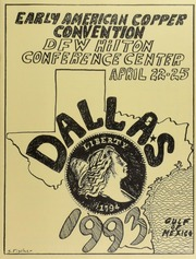 Early American Coppers Convention, DFW Hilton Conference Center, April 22-25, Dallas, 1993