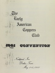 Early American Copper Club, 1981 covention, Northpark Inn, Dallas, Texas, May 1-3, 1981