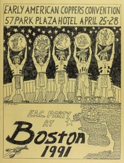 Early American Coppers Convention, 57 Park Plaza Hotel, April 25-28, E.A.C. Party at Boston, 1991