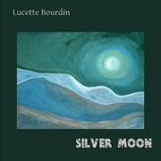 Lucette Bourdin - Silver Moon