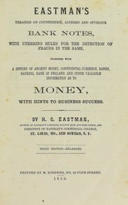 Eastman's Treatise on Counterfeit, Altered and Spurious Bank Notes