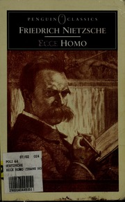 Ecce Homo How One Becomes What One Is Nietzsche
