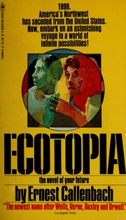 ecotopia the notebooks and reports of william weston