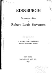 a book report on edinburgh picturesque notes by robert louis stevenson Edinburgh (stevenson) from wikisource jump to navigation jump to search edinburgh (1914) by robert louis stevenson  create a book download as pdf.