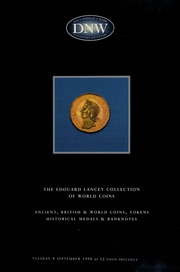 The Edouard Lancey collection of world coins ... ancient, British & world coins, tokens, historical medals, and banknotes ... [09/08/1998]