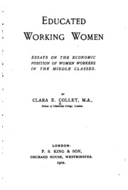 educated working women essays on the economic position of women  educated working women essays on the economic position of women workers in