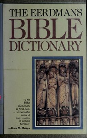 The eerdmans bible dictionary myers allen c 1945 free the eerdmans bible dictionary myers allen c 1945 free download borrow and streaming internet archive fandeluxe Gallery