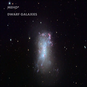 Meho Dwarf Galaxies