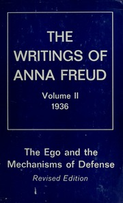 The Ego And The Mechanisms Of Defense Freud Anna 1895 Free