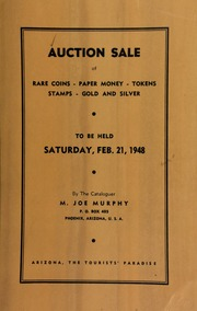Eighteenth auction sale : catalogue of rare coins, tokens, paper money, miscellaneous gold and silver ... [02/21/1948]