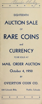 Eighteenth auction sale of rare coins and currency, to be sold at mail order auction ... [10/04/1950]