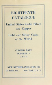 Eighteenth catalogue : United States gold, silver and copper, gold and silver coins of the world. [10/03/1944]