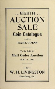 Eighth auction sale : coin catalogue of rare coins to be sold at mail order auction ... [05/04/1940]