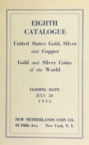 Eighth catalogue : United States gold, silver and copper : gold and silver coins of the world. [07/28/1942]