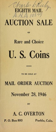 Eighth mail auction sale of rare and choice U.S. coins, to be sold at mail order auction ... [11/28/1946]