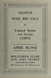 Eighth Mail Bid Sale of United States and Foreign Coins