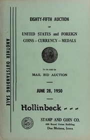 Eighty-Fifth Auction of United States and Foreign Coins, Currency, Medals