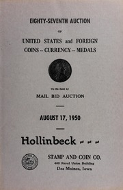 Eighty-Seventh Auction of United States and Foreign Coins, Currency, Medals
