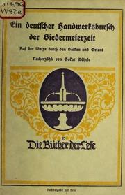 Ein deutscher handwerksbursch der Biedermeierzeit, auf der walze durch den Balkan und Orient