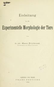 Einleitung in die experimentelle Morphologie der Tiere