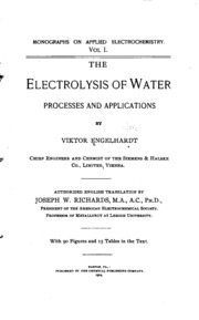 The Electrolysis of Water: Processes and Applications : Viktor