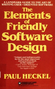 The Elements Of Friendly Software Design Heckel Paul Free Download Borrow And Streaming Internet Archive