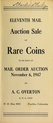 Eleventh mail auction sale of rare coins, to be sold at mail order auction ... [11/06/1947]