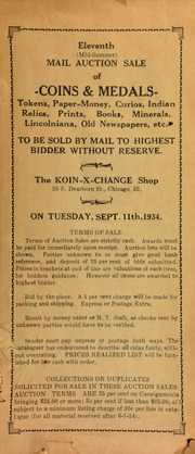 Eleventh (mid-summer) mail auction sale of coins & medals, tokens, paper money ... etc., to be sold by mail to the highest bidder without reserve. [09/11/1934]
