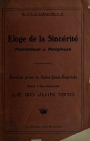 Eloge de la sincerite patriotique et religieuse : Sermon pour la Saint-Jean-Baptiste donne a Saint-Hyacinthe Le 20 juin 1910