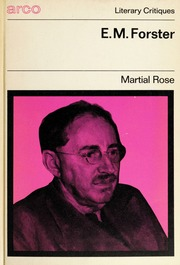 E M Forster Rose Martial Free Download Borrow And