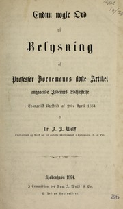 Endnu nogle Ord til Belysning af Professor Bornemanns sidste Artikel angaaende Jødernes Edsfæstelse i Evangelisk Ugeskrift af 29de April 1864