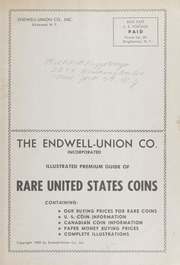 The Endwell-Union Co. Illustrated Premium Guide of Rare United States Coins