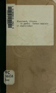 En garde! Termes anglais et anglicismes, dans le commerce, les relations sociales ... etc