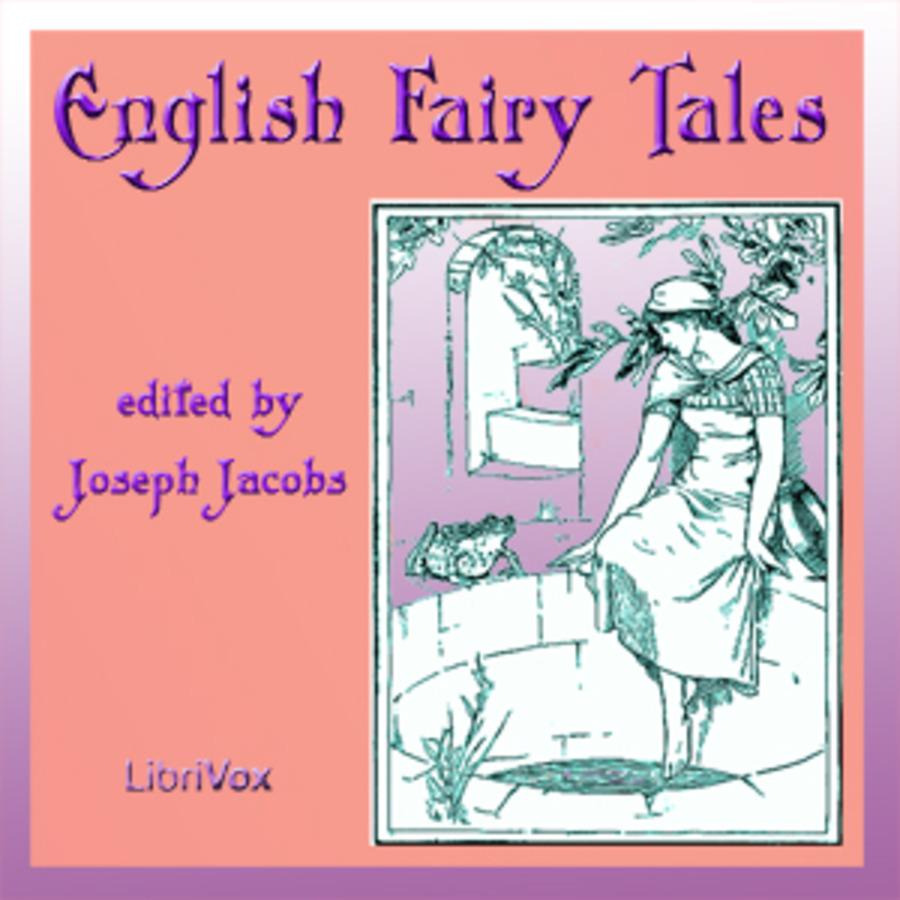 English Fairy Tales : Joseph Jacobs : Free Download, Borrow, and